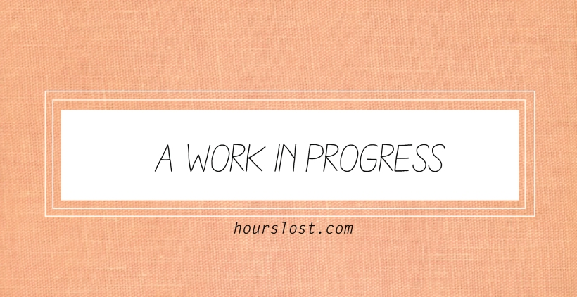 Hours Lost: A Work In Progress